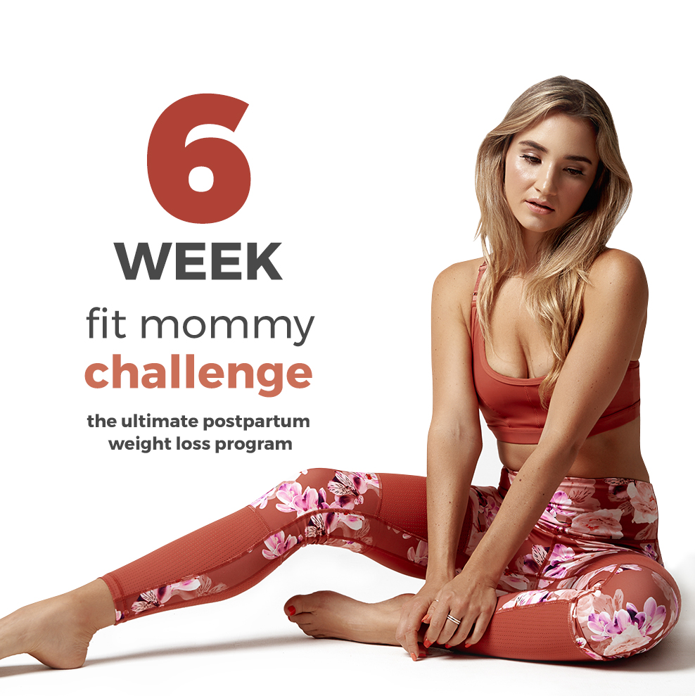 6 Week Fit Mommy Challenge